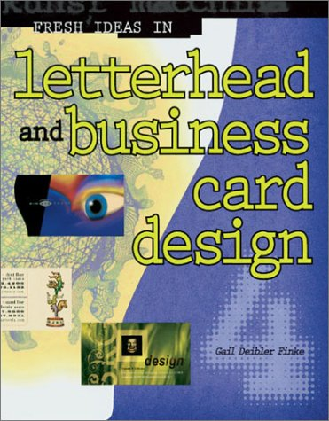 Fresh Ideas in Letterhead and Busines Card Design 4  by  Gail Deibler Finke