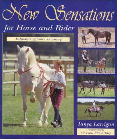 New Sensations/ Horse & Rider Tanya Larrigan