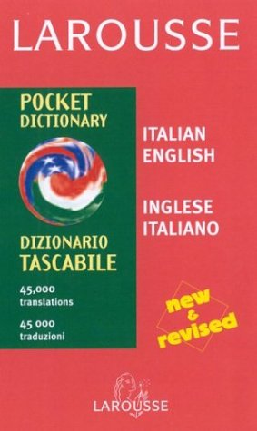 Larousse Pocket Dictionary: Italian-EnglishEnglish-Italian