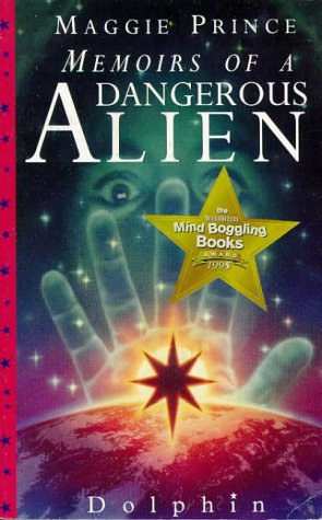 Memoirs of a Dangerous Alien