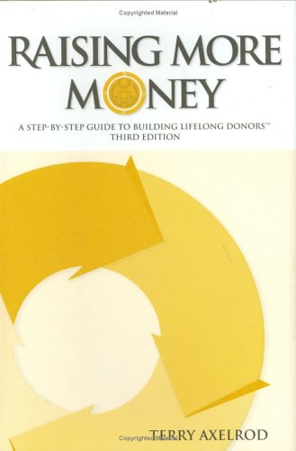 Raising More Money Terry Axelrod
