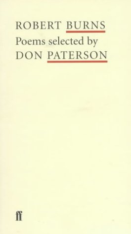 Robert Burns: Poems Selected  by  Don Paterson by Robert Burns