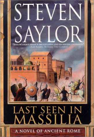 Book Review: Steven Saylor's Last Seen in Massilia
