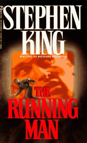 'The Running Man' by Stephen King / Richard Bachman.