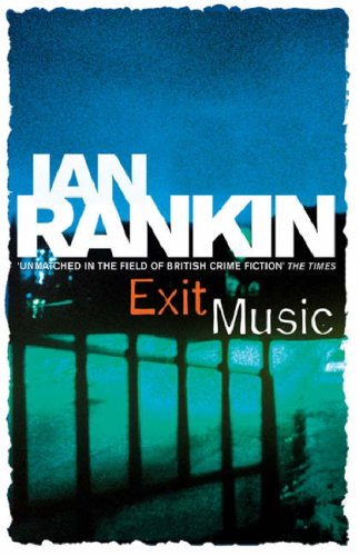 Book Review: Ian Rankin's Exit Music
