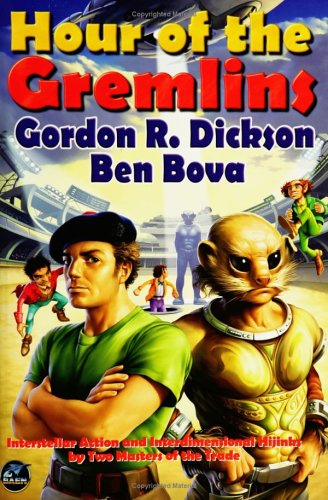 Hour of the Gremlins Gordon R. Dickson