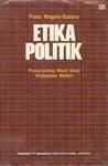 Etika Politik: Prinsip-prinsip Moral Dasar Kenegaraan Modern