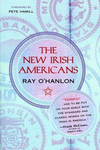 The New Irish Americans  by  Ray OHanlon
