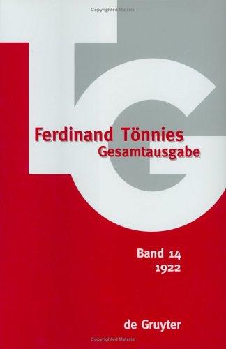 Ferdinand Tonnies Gesamtausgabe/Tg: Band 14 : 1922 Kritik Der Offentlichen Meinung Ferdinand Tönnies