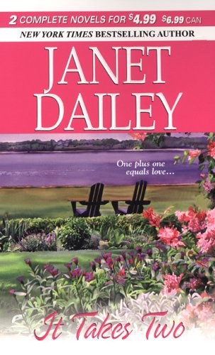 It Takes Two Janet Dailey