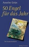 50 Engel für das Jahr. Ein Inspirationsbuch.  by  Anselm Grün