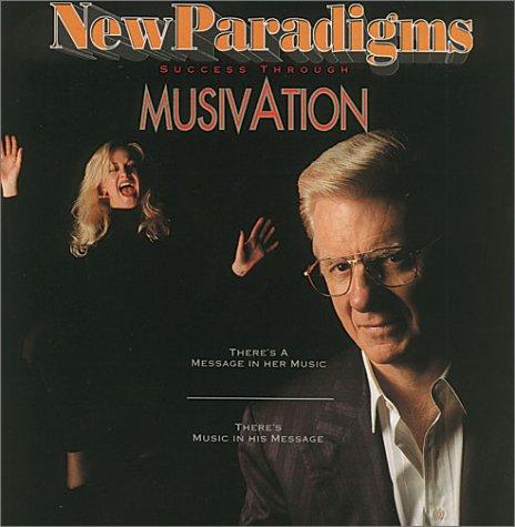 New Paradigms  by  Bob Proctor