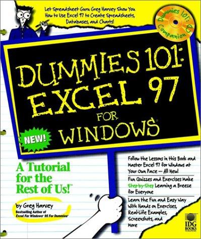 Dummies 101: Excel 97 for Windows (Dummies 101 Series)  by  Greg Harvey