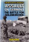 Assault on Germany: The Battle for Geilenkirchen