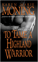 To Tame a Highland Warrior by Karen Marie Moning Book Cover