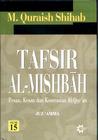 Tafsir Al Misbah: Pesan, Kesan dan Keserasian Al-Quran Vol. 15 (Tafsir Al-Mishbah, #15)