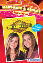 Mary-Kate and Ashley Starring in The Challenge