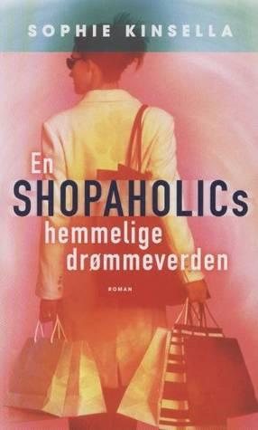 En Shopaholics hemmelige drømmeverden
