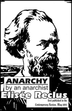 Anarchy  by  Élisée Reclus