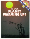 Is Our Planet Warming Up? Isaac Asimov
