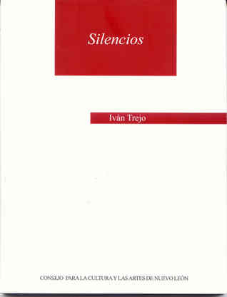 Silencios  by  Ivan Trejo