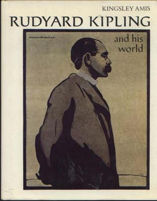 Rudyard Kipling And His World