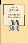 A Costa dos Murmúrios (Colecção Mil Folhas, #10)