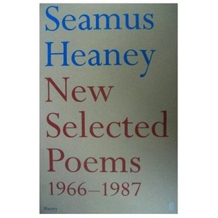 New Selected Poems  by  Seamus Heaney