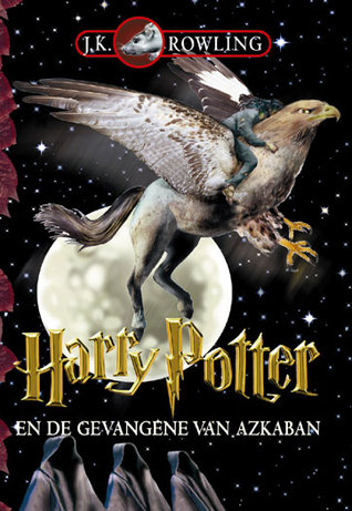 Harry Potter en de Gevangene van Azkaban (Harry Potter, #3)