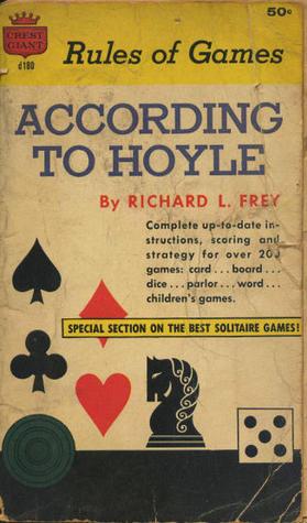 According to Hoyle Richard L. Frey