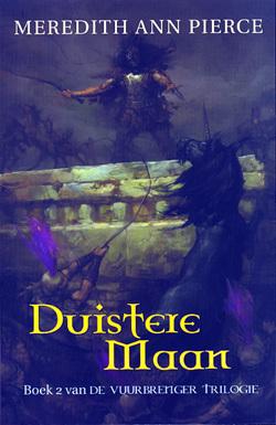 Duistere Maan (Vuurbrenger Trilogie, #2) Meredith Ann Pierce