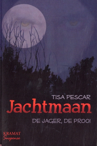 Jachtmaan (Maanmysteries #1)  by Tisa Pescar  />