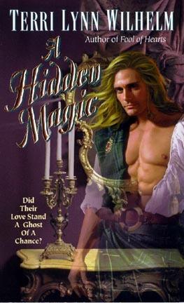 A Hidden Magic Terri Lynn Wilhelm