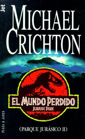 El Mundo Perdido (Parque Jurásico, #2)