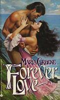 Forever Love  by  Maria Greene