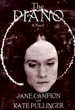the piano by jane campion essay In jane campion's film the piano, mute scottish widow ada mcgrath (holly  hunter) and her child take themselves off to new zealand in 1852.