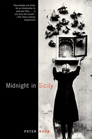 midnight in sicily The mafia mind was totalitarian and even on a summer day it chilled you'' ''midnight in sicily'' is packed densely with events and characters that remain distinct.
