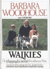 Walkies  by  Barbara Woodhouse