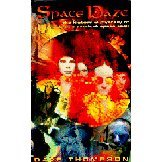 Space Daze: The History and Mystery of Electronic Ambient Space Rock Dave Thompson