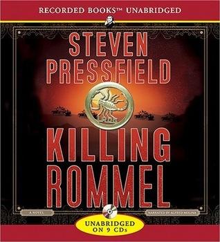 Killing Rommel Steven Pressfield