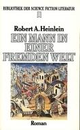 Ein Mann In Einer Fremden Welt Roman  by  Robert A. Heinlein