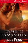 Taming Samantha (Sea Island Wolves, #2)