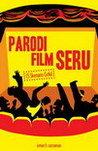 Parodi Film Seru: 15 Skenario Gokil