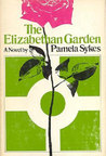 The Elizabethan Garden: A Novel