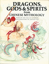 Dragons, Gods & Spirits From Chinese Mythology