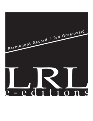 Permanent Record  by  Ted Greenwald