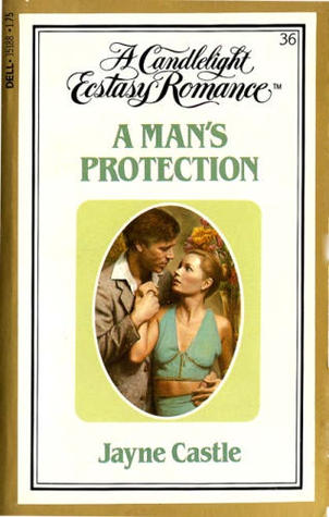 A Man's Protection Jayne Castle