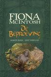 Het verraad (De beproeving, #1)  by  Fiona McIntosh