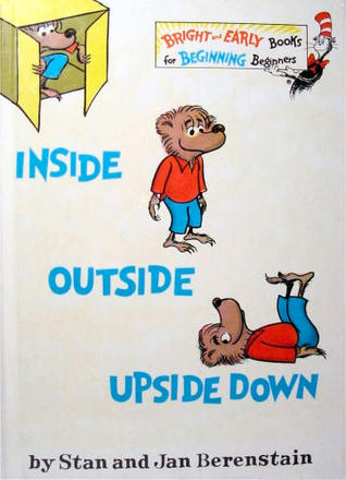 Book Review:  Stan and Jan Berenstain's Inside, Outside, Upside Down