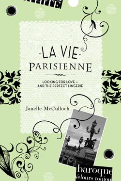 La Vie Parisienne  by  Janelle McCulloch